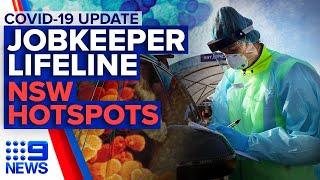 Coronavirus: JobKeeper easier to access, Anti-masker protest, NSW hotspots named | 9News Australia