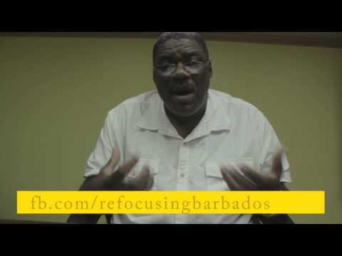 Refocusing Barbados: Episode 17