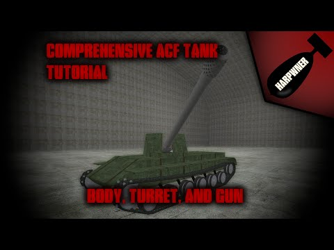 Gmod ACF Build Your Own Tank Part 3 - Body, Turret, and Gun