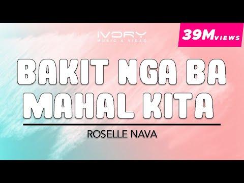 Roselle Nava - Bakit Nga Ba Mahal Kita (Official Lyric Video)