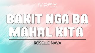 Watch Roselle Nava Bakit Nga Ba Mahal Kita video