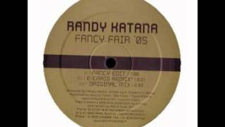 Randy Katana   Fancy Fair