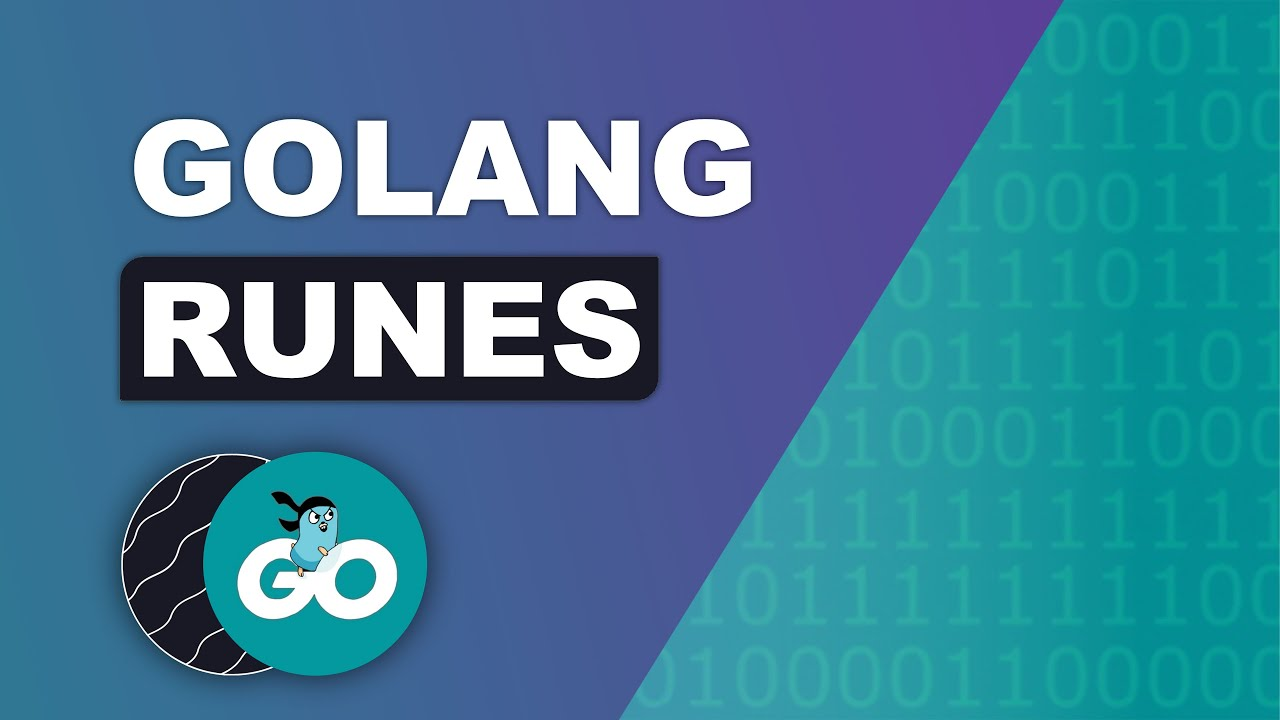 Golang Rune - Fully Understanding Runes in Go