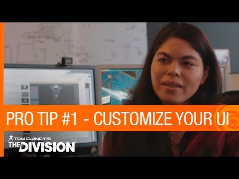 Tom Clancy's The Division: Pro Tip #1 - Customizing Your UI