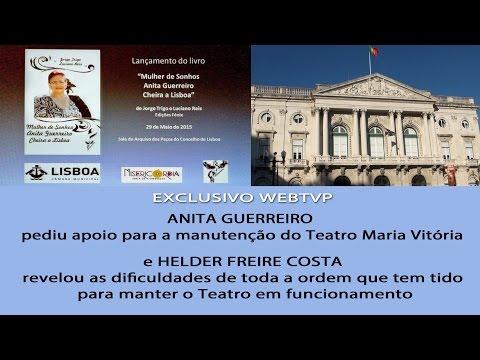 ANITA GUERREIRO PEDE APOIO PARA HELDER FREIRE COSTA E TEATRO MARIA VITÓRIA - 29.5.2015
