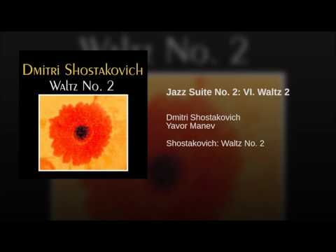 Jazz Suite No 2: VI Waltz 2