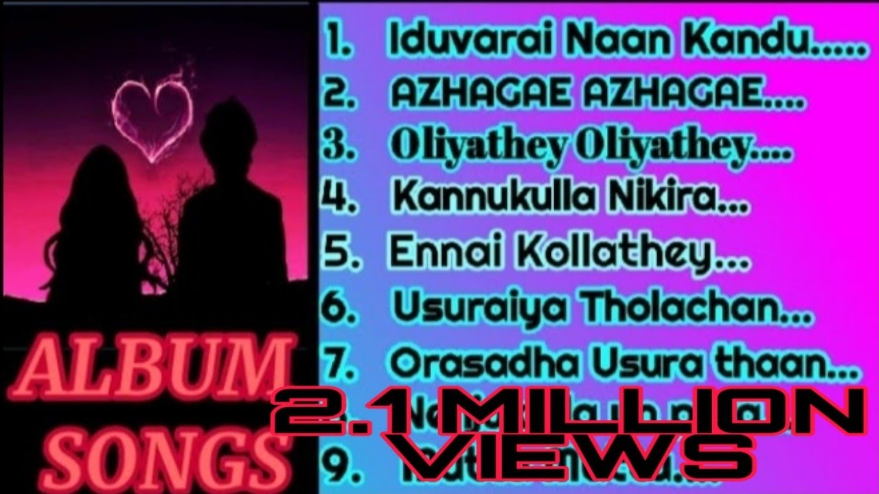 Download 💖ALBUM SONGS TAMIL  PART - 1💖   NONSTOP ALBUM SONGS PART 1   NONSTOP SONGS TAMIL 💝💝