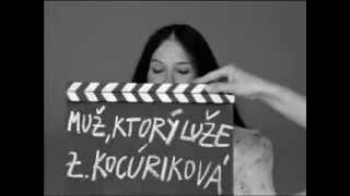 Zuzana Kocúriková o Muž, ktorý luže (1968) / about The Man Who Lies (1968)