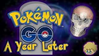 Pokémon Go... A Year Later | Dead or Alive?
