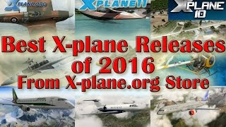 best x plane releases of 2016 from x plane org store