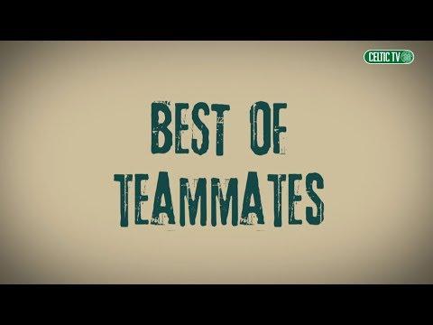Celtic FC - Best of Teammates