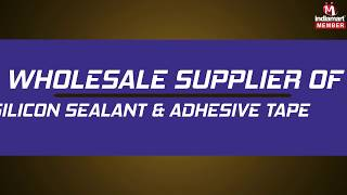 Silicone Sealant And Adhesive Tape by Mourya Marketing, Secunderabad