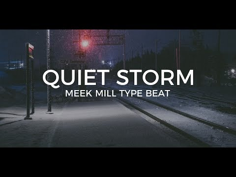 """Meek Mill Dave East type beat """"Quiet storm"""" 
