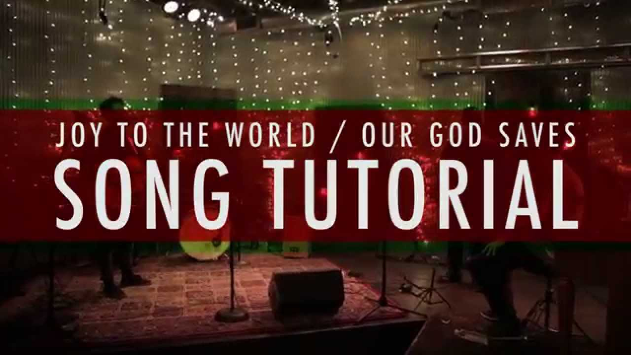 Joy to the world our god saves paul baloche song tutorial joy to the world our god saves paul baloche song tutorial youtube hexwebz Images