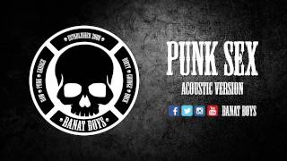 Video Punk Sex - Banat Boys (Goes Acoustic 2015) download MP3, 3GP, MP4, WEBM, AVI, FLV Agustus 2018