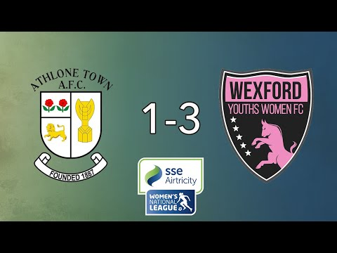 HIGHLIGHTS | Athlone Town 1-3 Wexford Youths