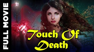Touch Of Death│Horror And Murder Mystery