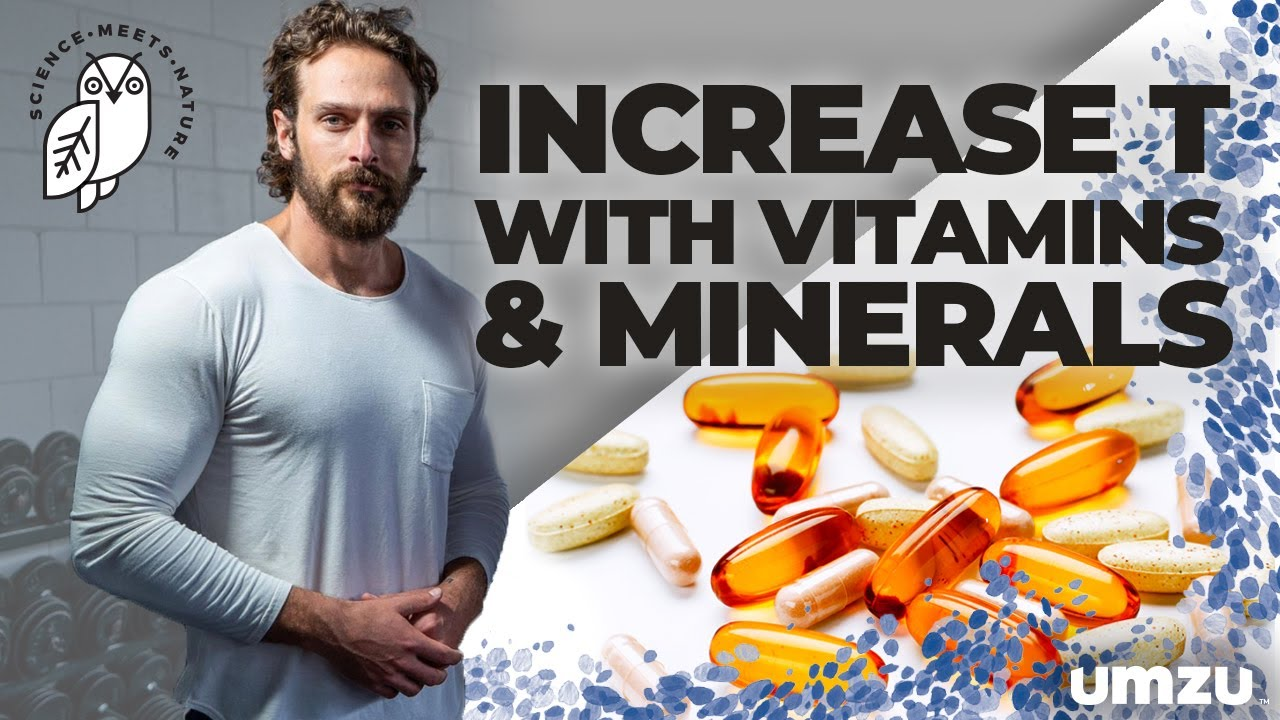 How To Boost Testosterone with Vitamins and Minerals as a Natural Testosterone Booster - YouTube
