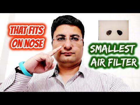 Smallest air filter that fits on your nose