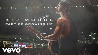 Watch Kip Moore Part Of Growing Up video