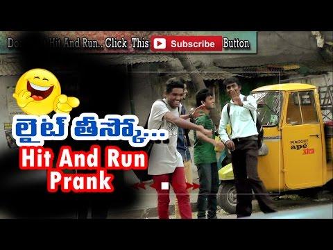 Light Teesko | Hit And Run Prank | Indian Pranks | Comedy Pranks In Telugu | Funny Pranks