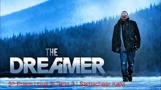 The Dreamer|  5th Poem| Unit 2| Term 3| Samacheer Kalvi