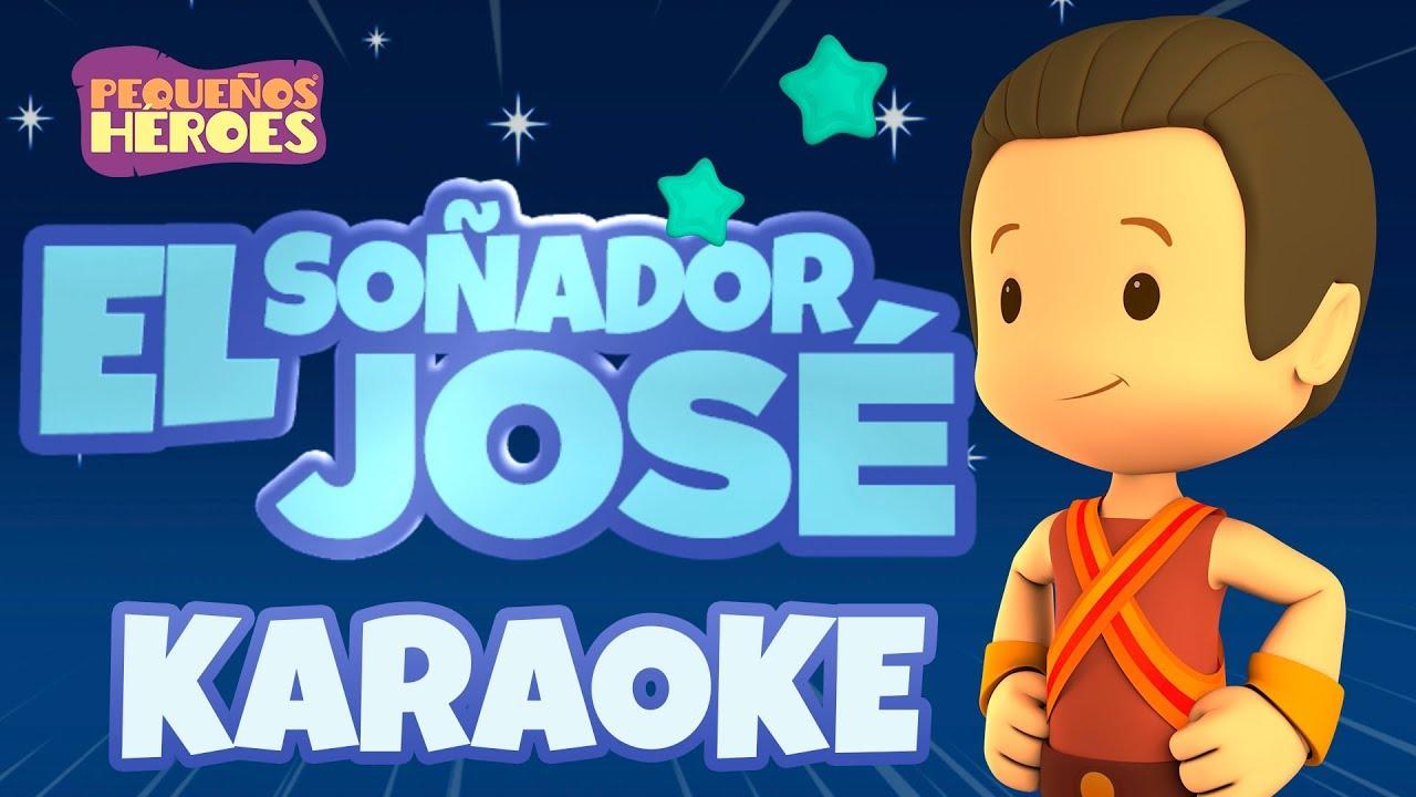 Karaoke - El So U00f1ador Jos U00e9 - Canciones Infantiles Cristianas - Peque U00f1os H U00e9roes Chords