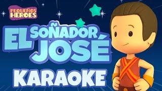 Karaoke - El Soñador José - Canciones infantiles cristianas - Pequeños Héroes