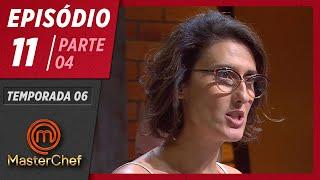 MASTERCHEF BRASIL (09/06/2019)   PARTE 4   EP 11   TEMP 06