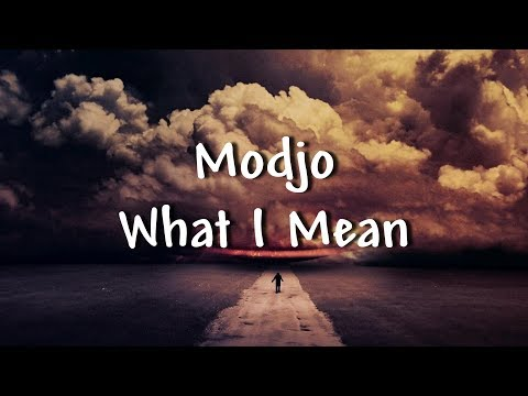 Modjo - What I Mean - Lyrics