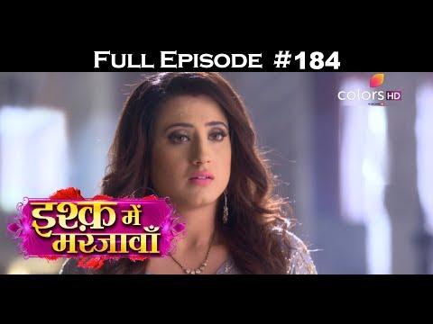 Ishq Mein Marjawan - 8th June 2018 - इश्क़ में मरजावाँ - Full Episode