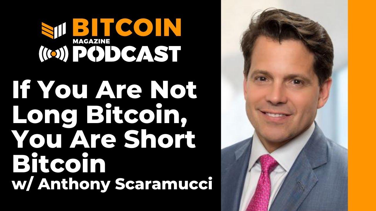 Anthony Scaramucci On Bitcoin Fund Strategy – Bitcoin Magazine