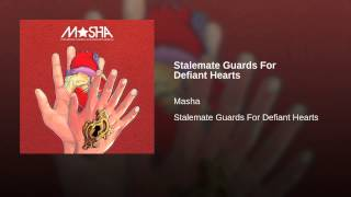 Stalemate Guards For Defiant Hearts