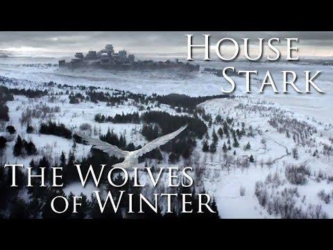 House Stark | The Wolves of Winter