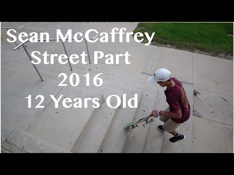 Sean McCaffrey-Street Part 2016(12 Years Old)
