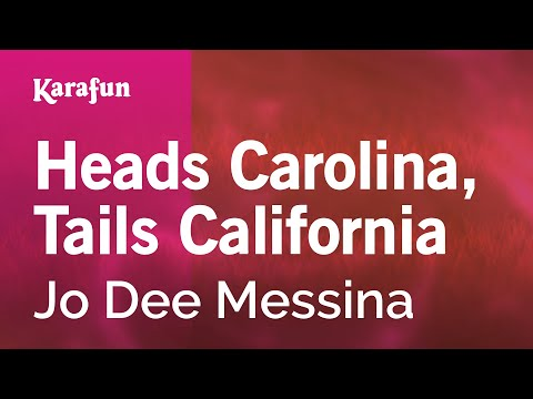 Karaoke Heads Carolina, Tails California - Jo Dee Messina *
