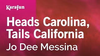 Karaoke Heads Carolina, Tails California - Jo Dee Messina *