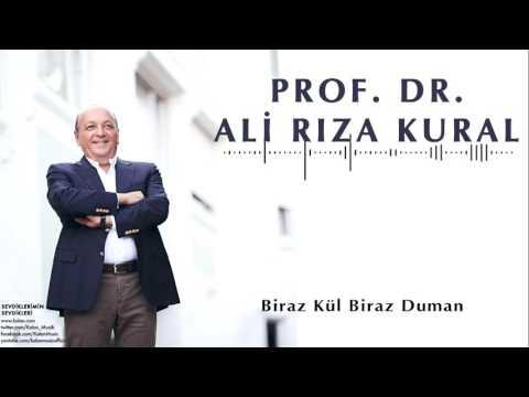 Ali Rıza Kural  -Biraz Kül Biraz Duman [ Sevdiklerimin Sevdikleri © 2016 Kalan Müzik ]