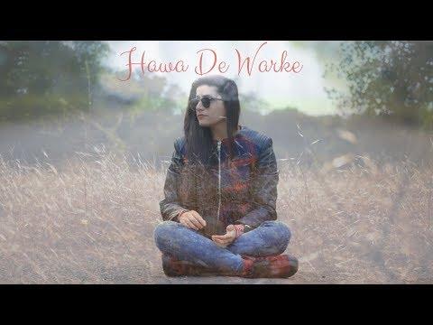 Hawa De Warke  Raashi Sood   Hiten   Navi Kamboz   NINJA   Cover