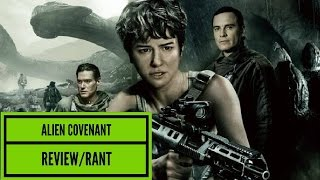 Alien Covenant review/rant