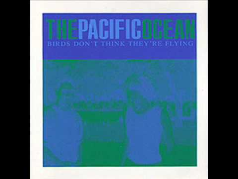 The Pacific Ocean - Bashful