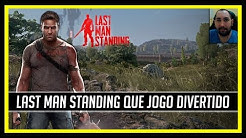 Last Man Standing Que Jogo Divertido