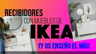 Gambar cover RECIBIDORES CON MUEBLES DE IKEA,(Y OS ENSEÑO EL MÍO)