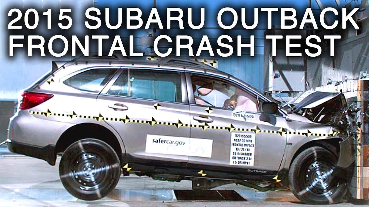 2015 Subaru Outback  Frontal Crash Test  YouTube