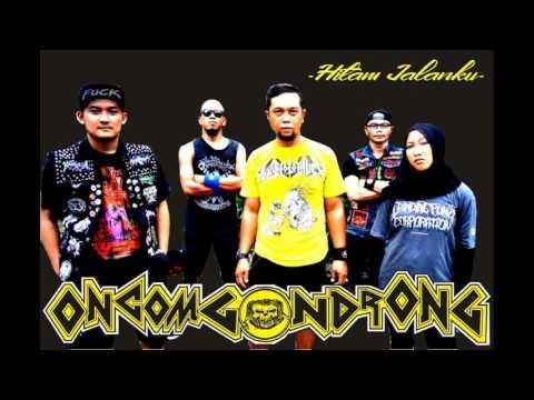 Oncom Gondrong - Hitam Jalanku (Bandung Hardcore Punk)