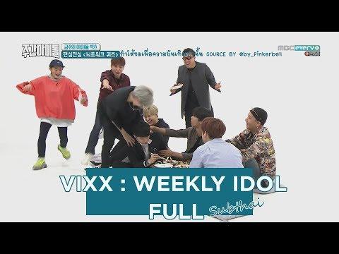 [THAISUB]180425 VIXX - Weekly Idol  FULL