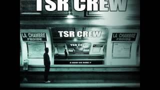 TSR Crew - Chambre Froide
