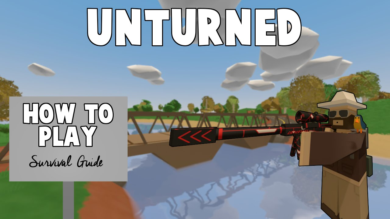 how to play unturned beginner s tutorial guide for new unturned