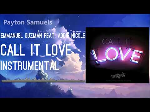 Emmanuel Guzmán feat. Addie Nicole - Call It Love (Instrumental)