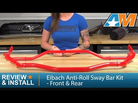 2015-2017 Mustang Eibach Anti-Roll Sway Bar Kit - Front & Rear Review & Install